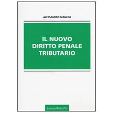 Il nuovo diritto penale tributario