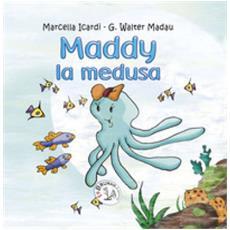 Maddy la medusa