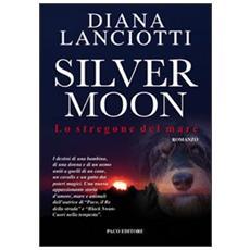 Silver Moon. Lo stregone del mare