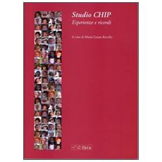 Studio chip. Esperienze e ricordi