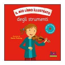 Il mio libro illustrato degli strumenti. Con CD Audio