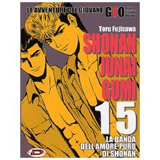 G. T. O. - Shonan Junai Gumi #15