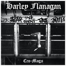 Harley Flanagan - Cro-mags