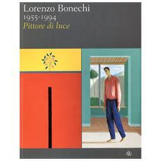 Lorenzo Bonechi 1955-1994. Pittore di luce