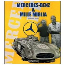 Mercedes Benz & Mille Miglia. Ediz. italiana e inglese
