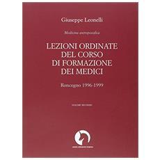 Lezioni ordinate del corso di formazione dei medici. Vol. 2: Roncegno 1996-1999.