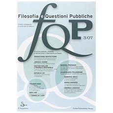 FQP. Filosofia e questioni pubbliche (2007) . Vol. 3