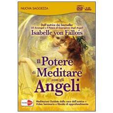 Il potere di meditare con gli angeli. DVD. Con 3 CD Audio