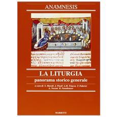 Anamnesis. Vol. 2: La liturgia, panorama storico generale.