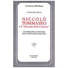 Niccol� Tommaseo e il �Giornale della Caterina�. Un'immagine d'infanzia nell'Ottocento italiano