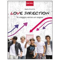 Love Direction. In viaggio verso un sogno