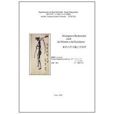 Akutagawa Ryunosuke. Studi da Oriente ad Occidente