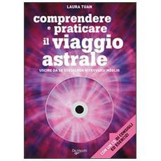 Il viaggio astrale. Con CD Audio