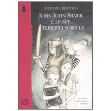 John John Silver e le sue terribili sorelle
