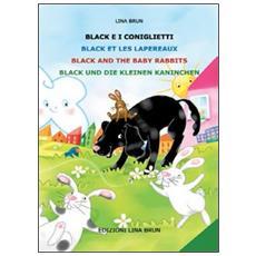 Black e i coniglietti-Black et les lapereaux-Black and the baby rabbits-Black und die kleinen kaninchen