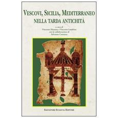 Vescovi, Sicilia, Mediterraneo nella tarda antichità