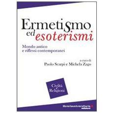 Ermetismo ed esoterismi