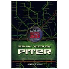 Piter - Metro 2033 Universe (Shimun Vrochek)