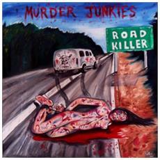 Murder Junkies - Road Killer