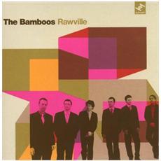 Bamboos - Rawville
