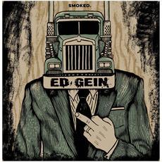 "Ed Gein - Smoked (2x7"")"