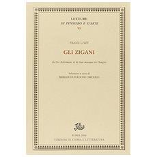Zigani, da Des Boh�miens et de leur musique en Hongrie (Gli)