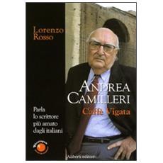 Caffè Vigàta. Conversazione con Andrea Camilleri
