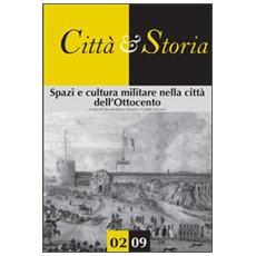 Spazi e cultura militare nella città dell'Ottocento