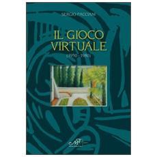 Il gioco virtuale (1950-1980)