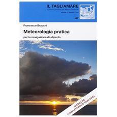Meteorologia pratica per la navigazione da diporto