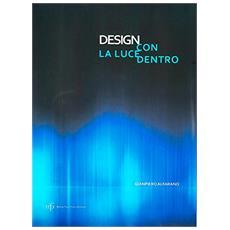 Design con la luce dentro