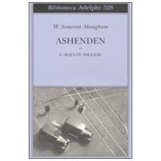 Ashenden o L'agente inglese
