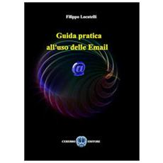Guida pratica all'uso delle email
