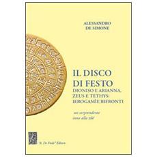 Il disco di Festo. Dioniso e Arianna, Zeus e Tethys. Ierogamìe bifronti