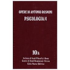 Opere. Vol. 10: Psicologia (4) . Opere
