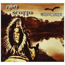 Pino Scotto - Live For A Dream (Cd+Dvd)