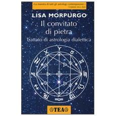 Il convitato di pietra. Trattato di astrologia dialettica