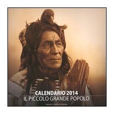 Pellerossa. Il piccolo grande popolo. Calendario 2014