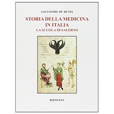 Storia della medicina in Italia: la scuola di Salerno