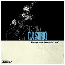 Johnny Casino & The Secrets - Keep On Keeping On (2 Lp)