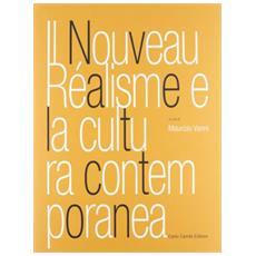 Il nouveau réalisme e la cultura contemporanea