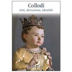 Collodi. Arte, devozione, identità. Ediz. illustrata