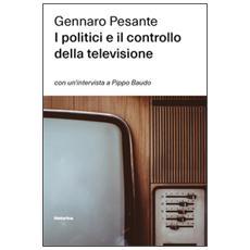 I politici e il controllo della televisione