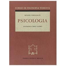 Psicologia. Corso di filosofia tomista