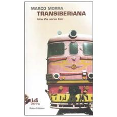 Transiberiana. Una via verso Est