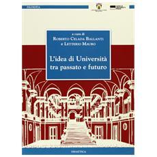 L'idea di università tra passato e futuro