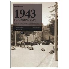 1943, i giorni più cupi. Dal 25 luglio all'8 settembre