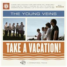 Young Veins (The) - Take A Vacation!