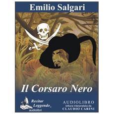 Il corsaro nero. Audiolibro. CD Audio formato MP3