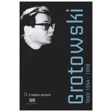 Testi (1954-1998) . Vol. 2: Il teatro povero (1965-1969) .